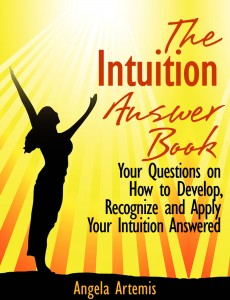 The Intuition Answer Book: Your Questions on How to Develop, Recognize and Apply Intuition Answered